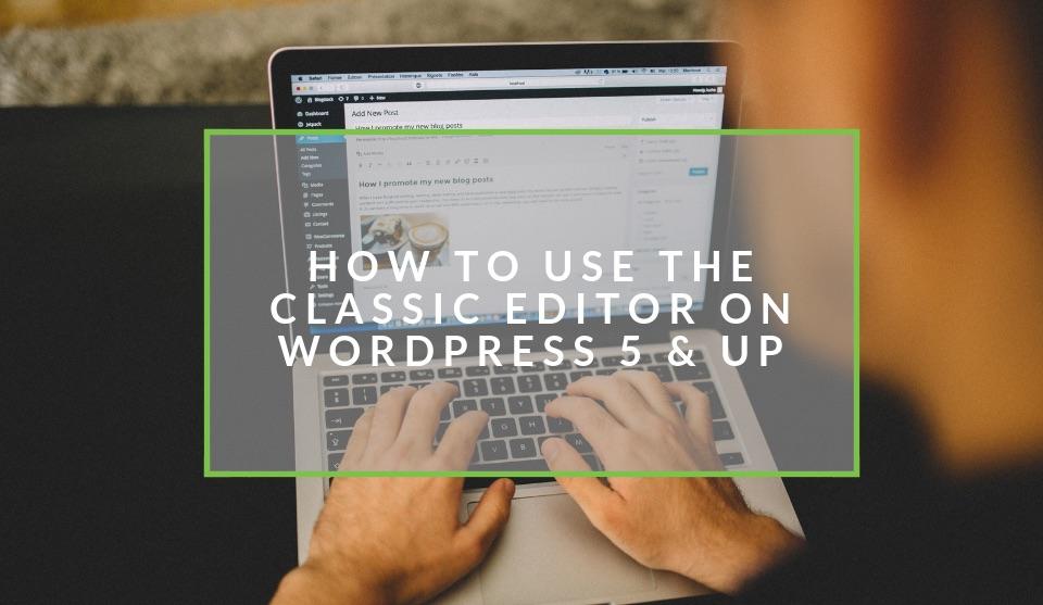 WordPress 5 classic editor