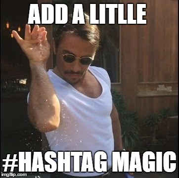 hashtag magic saltbae the right way to use a hashtag nichemarket